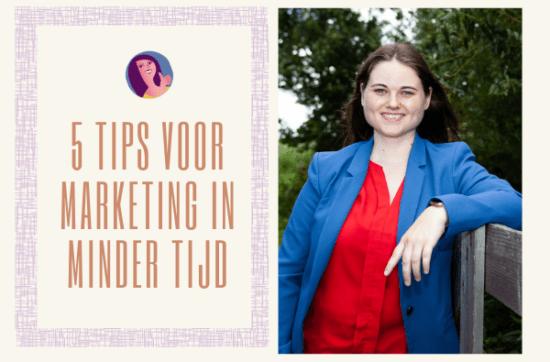 5 tips voor marketing in minder tijd