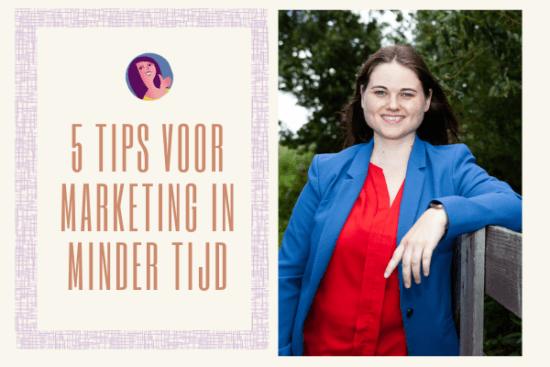 tips marketing in minder tijd